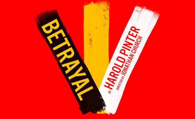 Review   Betrayal – The Theatre Royal, Bath